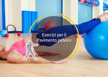 Esercizi per il Pavimento pelvico