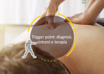 Trigger point: diagnosi, sintomi e terapia