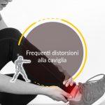 Frequenti distorsioni alla caviglia