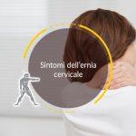 Sintomi dell'ernia cervicale