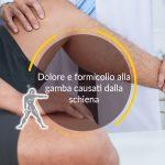 Dolore e formicolio alla gamba causati dalla schiena