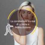 La correlazione tra mal di schiena e Malocclusione